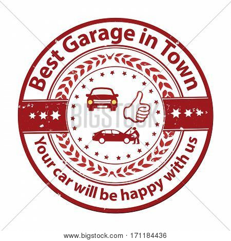 Best Garage in Town. Your car will be happy with us! - business stamp