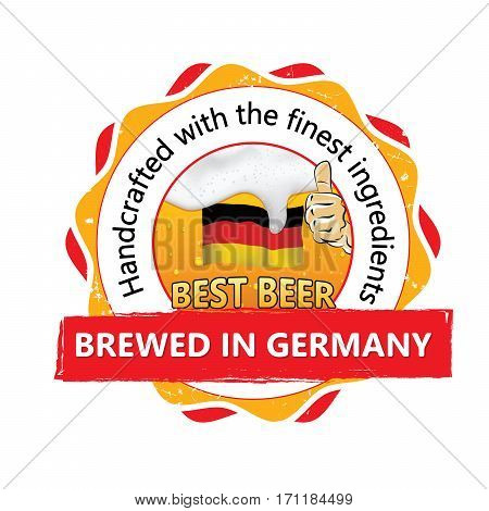 Best beer, brewed in Germany, Handcrafted with the finest ingredients - business stamp for catering, pubs, restaurants. Beverage advertising with thumbs up, beer, flag of Germany. Print colors used.