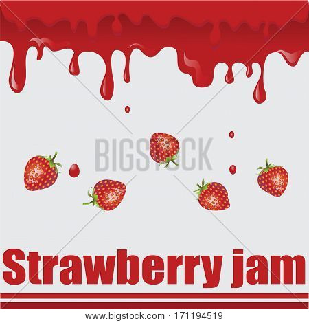 Strawberry jam and strawberry. Natural product. An environmentally friendly product. Design for ECO-labels. Farmers market, chefs, cooks. Logo, banner, poster, logo. Vector image.