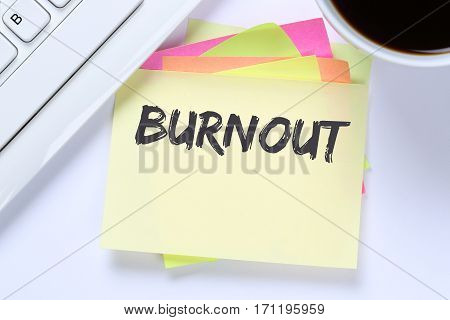Burnout Ill Illness Stress Stressed At Work Business Desk
