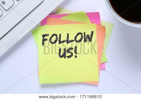 Follow Us Follower Followers Fans Likes Social Networking Business Media Internet Desk