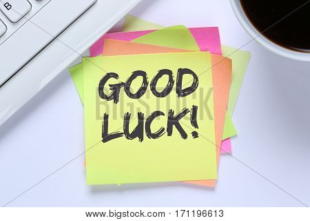 Good Luck Success Successful Test Wish Wishing Office Desk