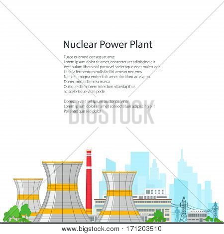 Nuclear Power Plant on White Background , Thermal Power Station and Text, Nuclear Reactor and Lines , Poster Brochure Flyer Design, Vector Illustration