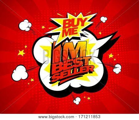 Buy me, I`m bestseller design in pop-art style, rasterized version