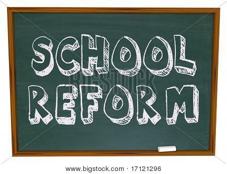 The words School Reform written on a chalkboard