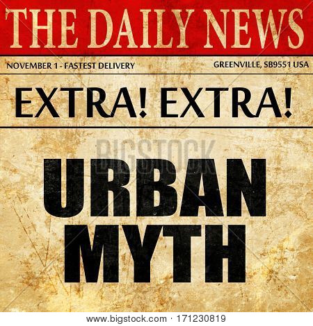 urban myth, article text in newspaper