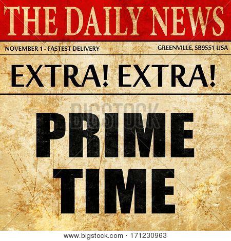 prime time, article text in newspaper