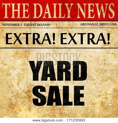 yard sale, article text in newspaper