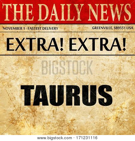 taurus, article text in newspaper