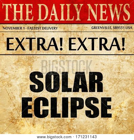 solar eclipse, article text in newspaper
