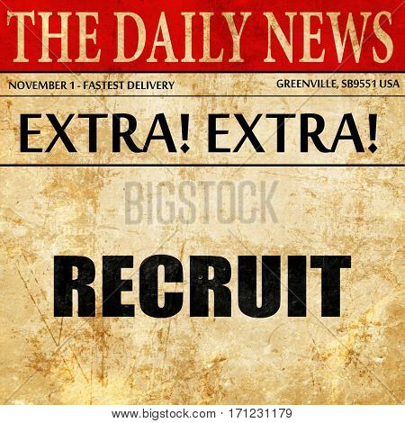 recruit, article text in newspaper