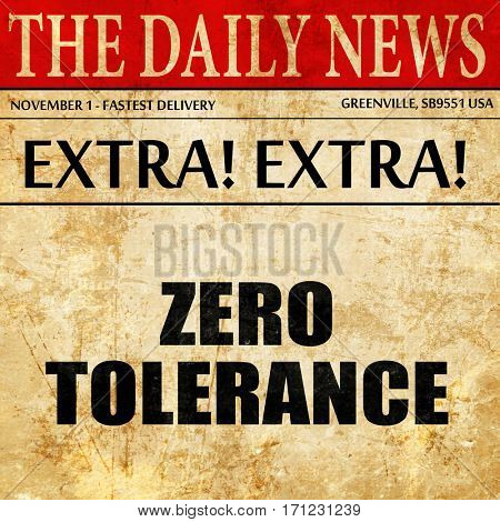 zero tolerance, article text in newspaper