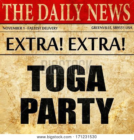 toga party, article text in newspaper
