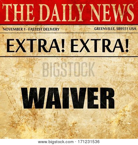 waiver, article text in newspaper