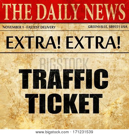 traffic ticket, article text in newspaper