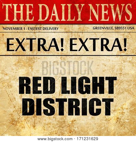 red light district, article text in newspaper