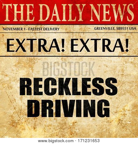 reckless driving, article text in newspaper