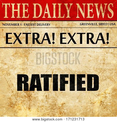 ratified, article text in newspaper