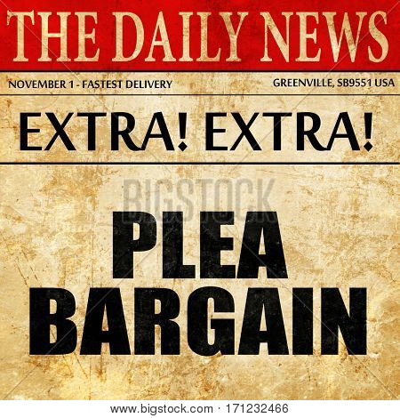 plea bargain, article text in newspaper