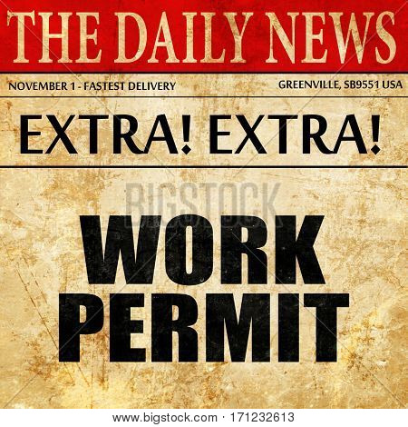 work permit, article text in newspaper