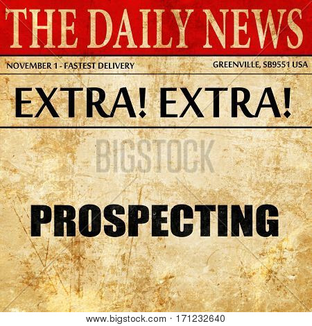 prospecting, article text in newspaper