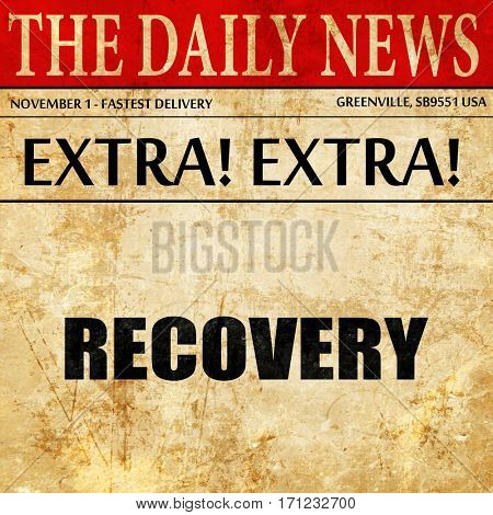 recovery, article text in newspaper