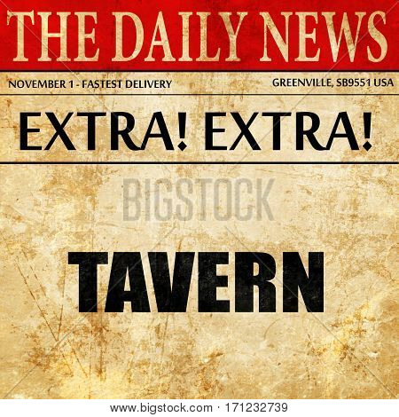 tavern, article text in newspaper