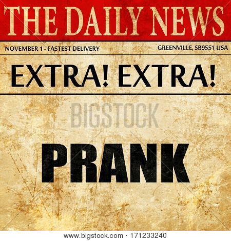 prank, article text in newspaper