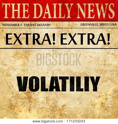 volatility, article text in newspaper