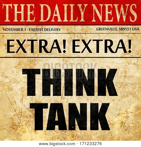 think tank, article text in newspaper
