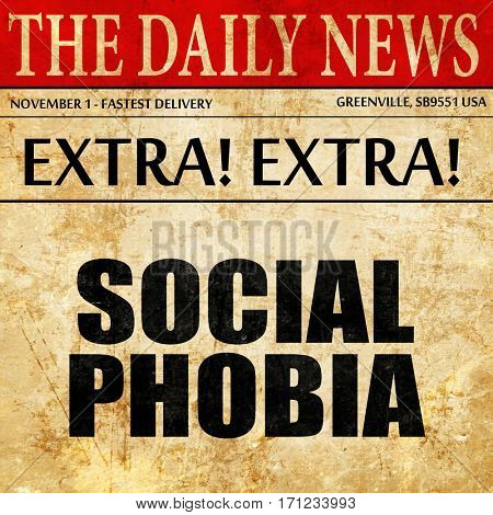 social phobia, article text in newspaper