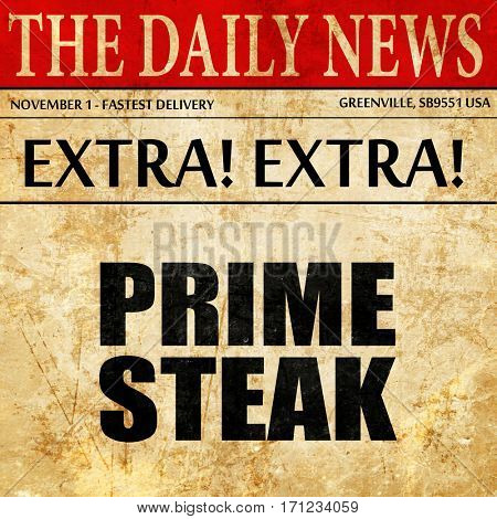 prime steak, article text in newspaper
