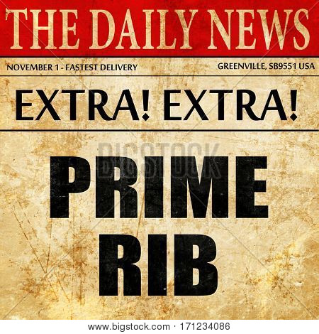prime rib, article text in newspaper
