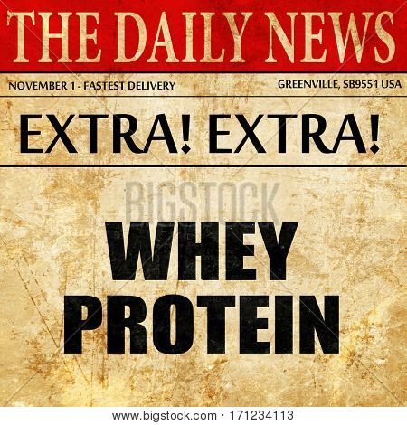 whey protein, article text in newspaper