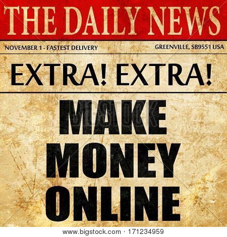 make money online, article text in newspaper
