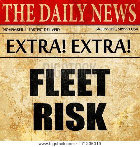 fleet risk, article text in newspaper