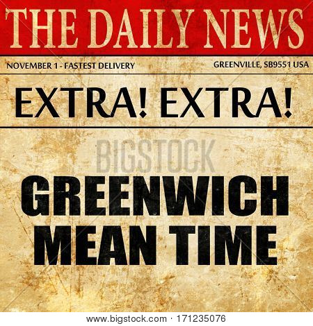 greenwich mean time, article text in newspaper