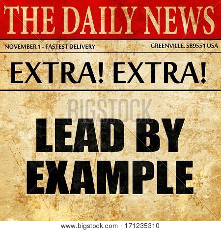 lead by example, article text in newspaper
