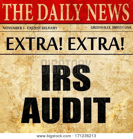 irs audit, article text in newspaper