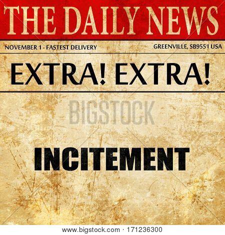 incitement, article text in newspaper