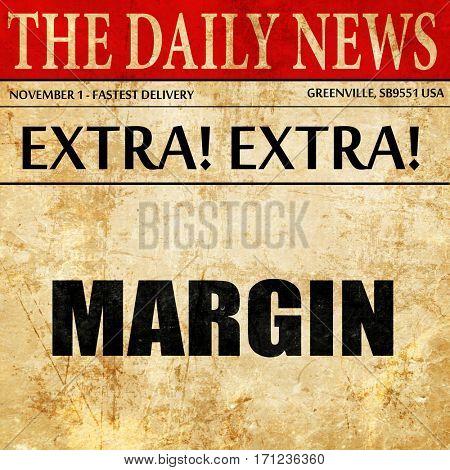margin, article text in newspaper