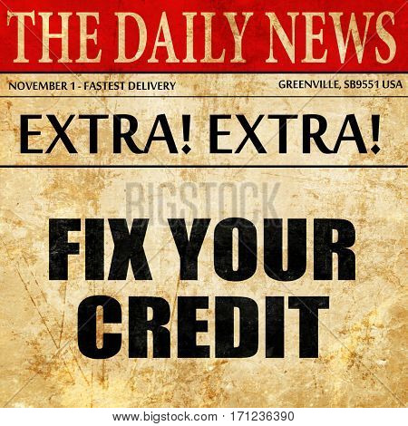 fix your credit, article text in newspaper