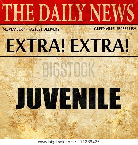 juvenile, article text in newspaper