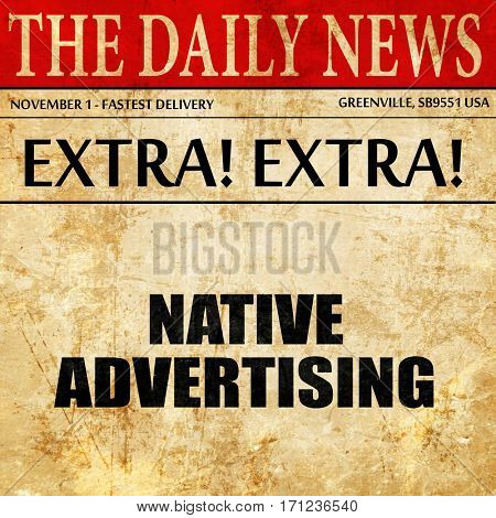 native advertising, article text in newspaper