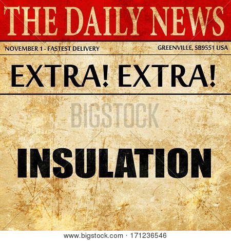insulation, article text in newspaper