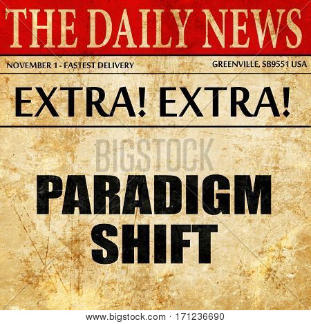 paradigm shift, article text in newspaper