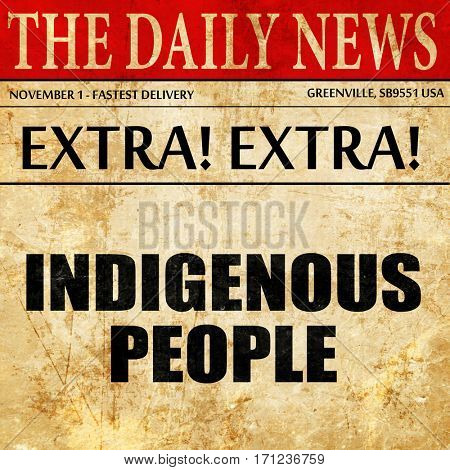 indigenous people, article text in newspaper