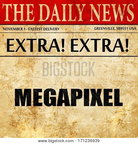 megapixel, article text in newspaper