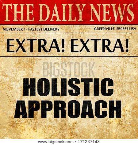 holistic approach, article text in newspaper