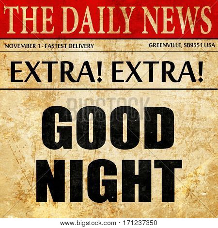 good night, article text in newspaper